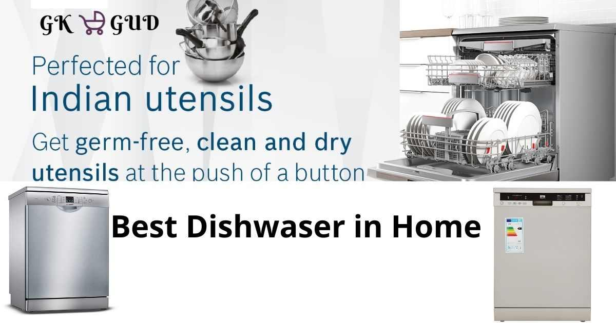 Top 5 Best Dishwasher in India - Review Buyers Guide